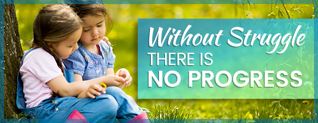 Without Struggle There is No Progress from Autism Learning Partners